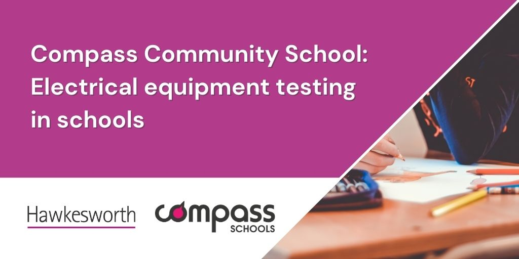 Compass Community School Victoria Park – electrical equipment testing in schools