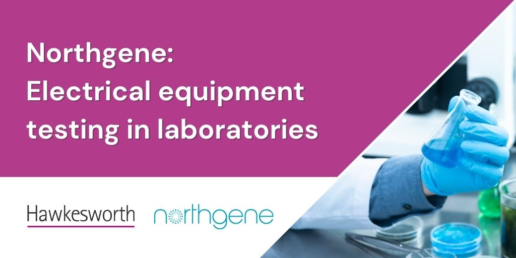 NorthGene - Electrical equipment testing in laboratories