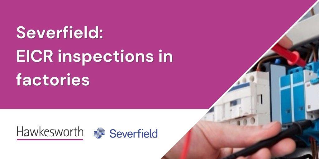Severfield – EICR testing in factories